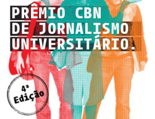 4º Prêmio CBN de Jornalismo Universitário | Inscrições abertas