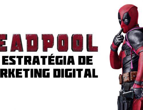 Deadpool e a Estratégia de Marketing Digital – Infográfico