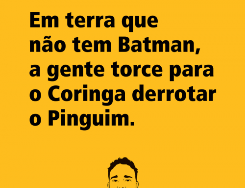 Frase Nerd do Batman, Coringa e Pinguim