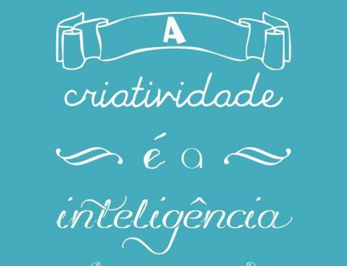 Frase motivacional | Criatividade e inteligência